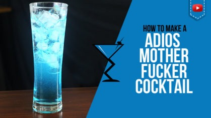 Adios Motherf*cker Cocktail