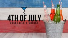 4th of July Cocktails & Drinks