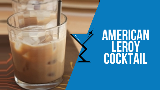 American Leroy Cocktail American Leroy cocktail