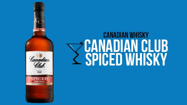Canadian Club Spiced Whisky