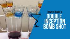 Double Inception Bomb Shot