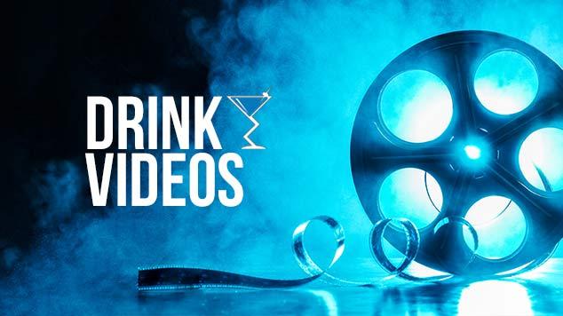 Drink Videos