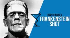 Frankenstein Shot