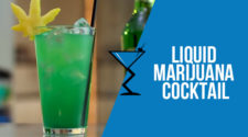 Liquid Marijuana Cocktail