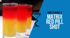 Matrix Red Pill Shot