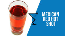 Mexican Red Hot Shot