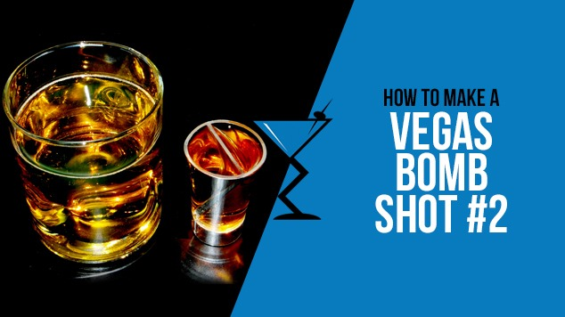 Vegas Bomb Shot 2 Recipe Drink Lab Cocktails Drink Recipes