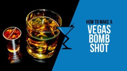 Vegas Bomb Shot
