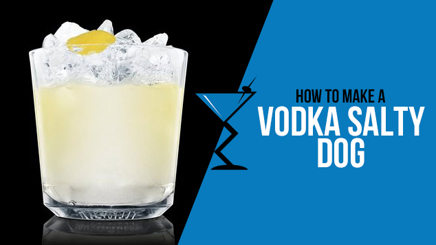Vodka Salty Dog | Drink Lab - Cocktail Recipes & Drinks