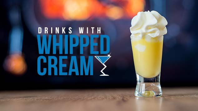 Whipped Cream  Whipped Cream Cocktails Whipped Cream