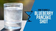 Blueberry Pancake Shot