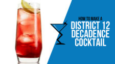 District 12 - Decadence Cocktail