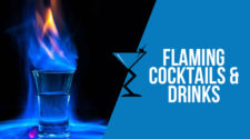 Flaming Cocktails & Drinks