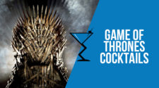 Game of Thrones Cocktails & Drinks