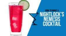Nightlocks Nemesis Cocktail
