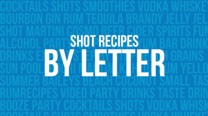 shot-recipes-by-letter  Shots By Letter shot recipes by letter
