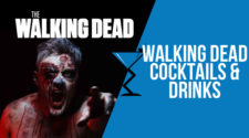 Walking Dead Cocktails & Drinks