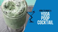 Yoda Poop Cocktail